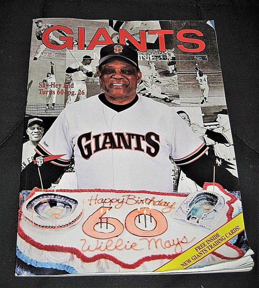 Details About Vintage 1991 San Francisco Giants Magazine Featuring Willie Mays 60th Birthday