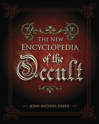 The New Encyclopedia Of The Occult By John Michael Greer 2003