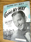 SHEET MUSIC GOING MY WAY BY JOHNNY BURKE AND JIMMY VAN HEUSEN 1944