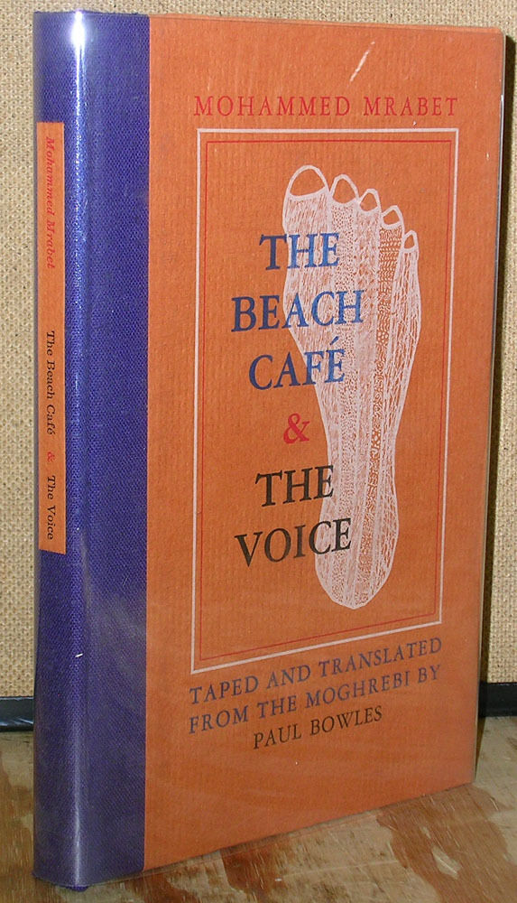 The Beach Cafe Voice Mohammed Mrabet Paul Bowles Signed 1st Edition 1980 9780876854075 Ebay