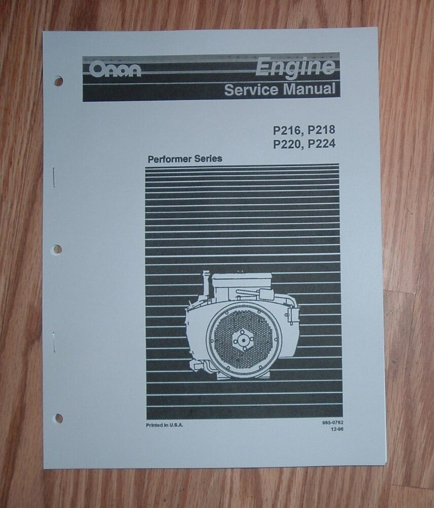Onan P216 P218 P220 P224 Engine Service Repair Manual: ONAN PERFORMER HORIZONTAL P216, P218, P220, P224 SERVICE