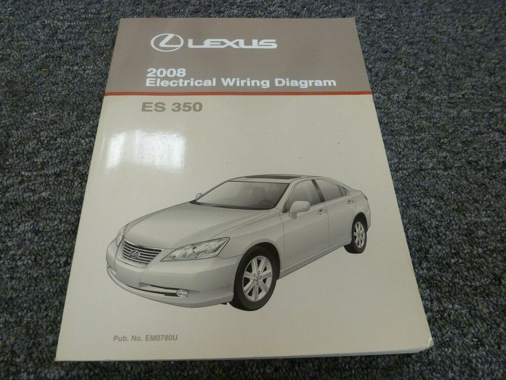 2008 Lexus Es 350 Sedan Electrical Wiring Diagram Manual 3 5l V6 Fwd