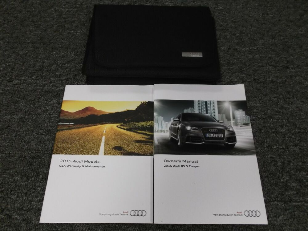 2015 Audi Rs 5 Rs5 Coupe Convertible Owner Operator User Manual Guide
