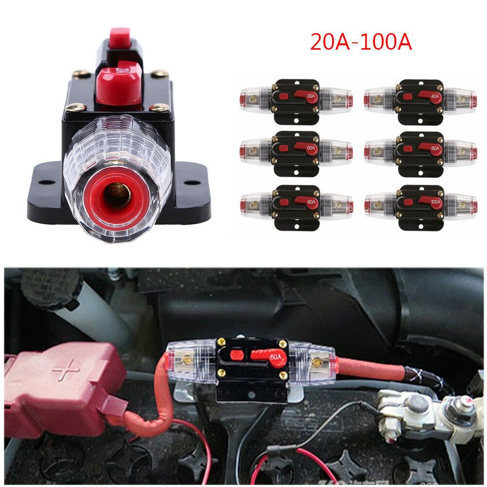 Dc12v 20a 100a Amp Car Audio Stereo Inline Quick Circuit Breaker 300 Replace Fuse For 12v Dc Holder Hot Ebay