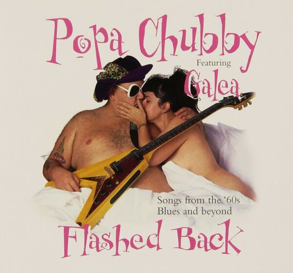 POPA CHUBBY - FLASHED BACK  CD NEU
