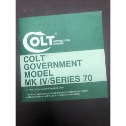 Reproduction Copy Colt Government Model MK IV/Series 70 Instruction Manual