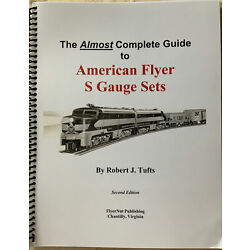 Kyпить The Almost Complete Guide to American Flyer S Gauge Sets (Second Edition) на еВаy.соm