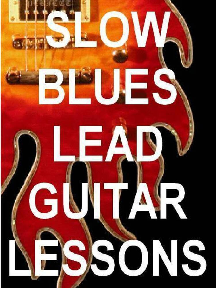 slow blues lead guitar lessons dvd video play with soul feeling heart ebay. Black Bedroom Furniture Sets. Home Design Ideas