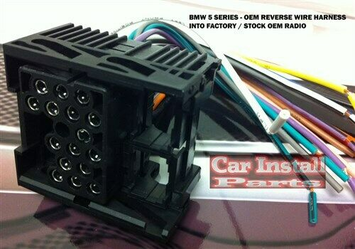 Oem Stock Radio Wiring Harness Install Bmw 5