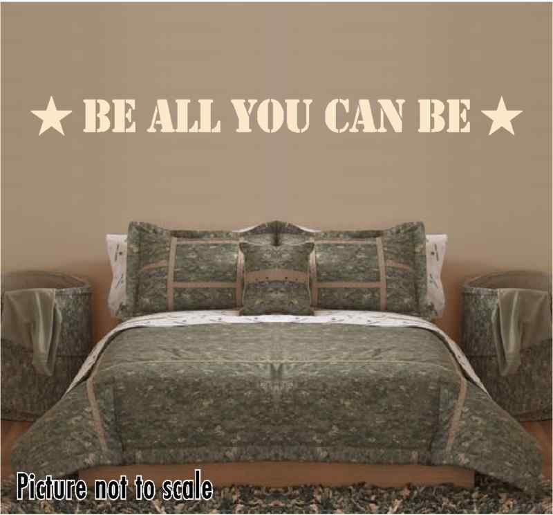 Be all you can be vinyl wall art wall decal military for Army themed bedroom ideas