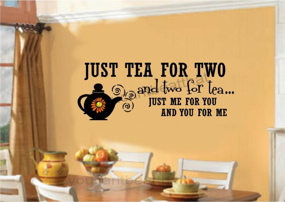 Tea For Two Kitchen Stickers Vinyl Wall Decal Words