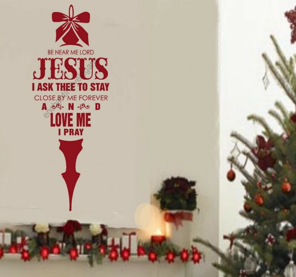 Be near me lord jesus christmas decor vinyl decal stickers for Christmas wall mural plastic