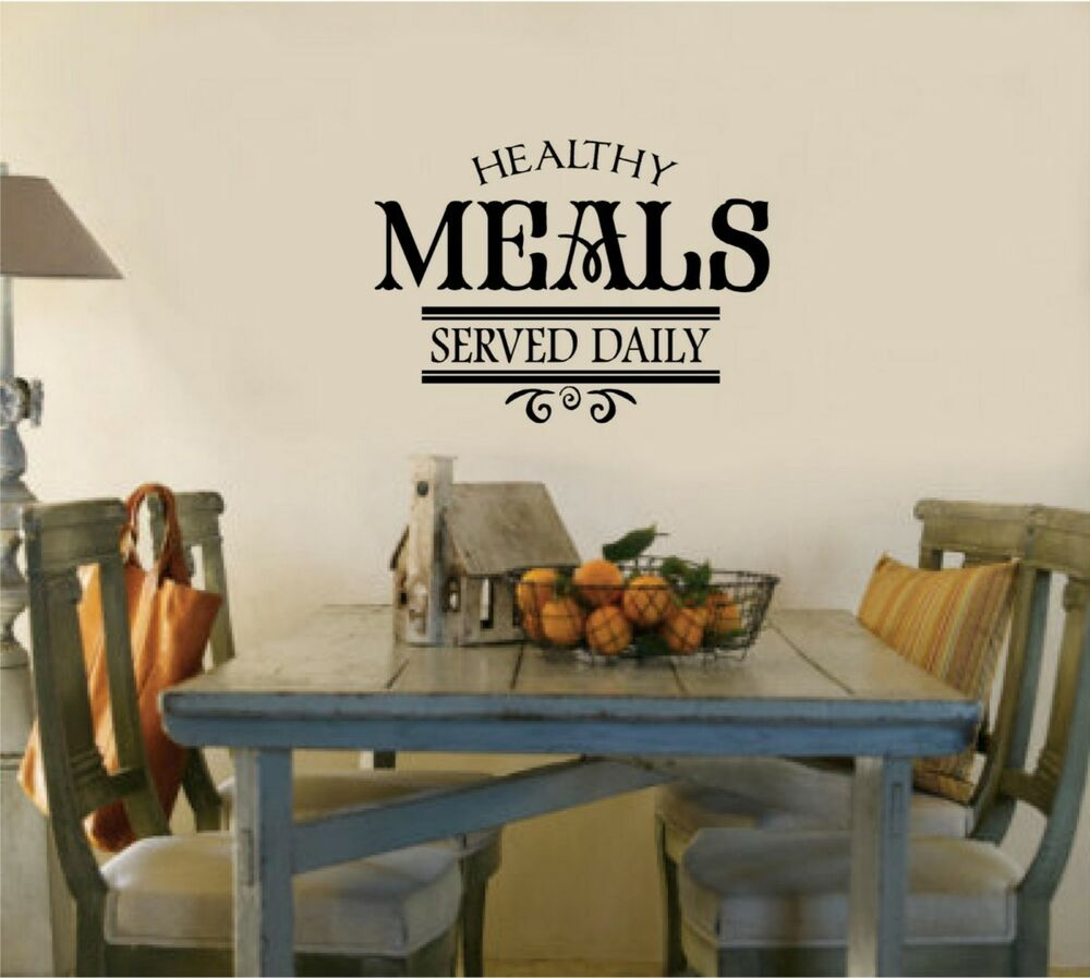 Kitchen Decor Words: Healthy Meals Served Daily Kitchen Decor Words Vinyl Decal