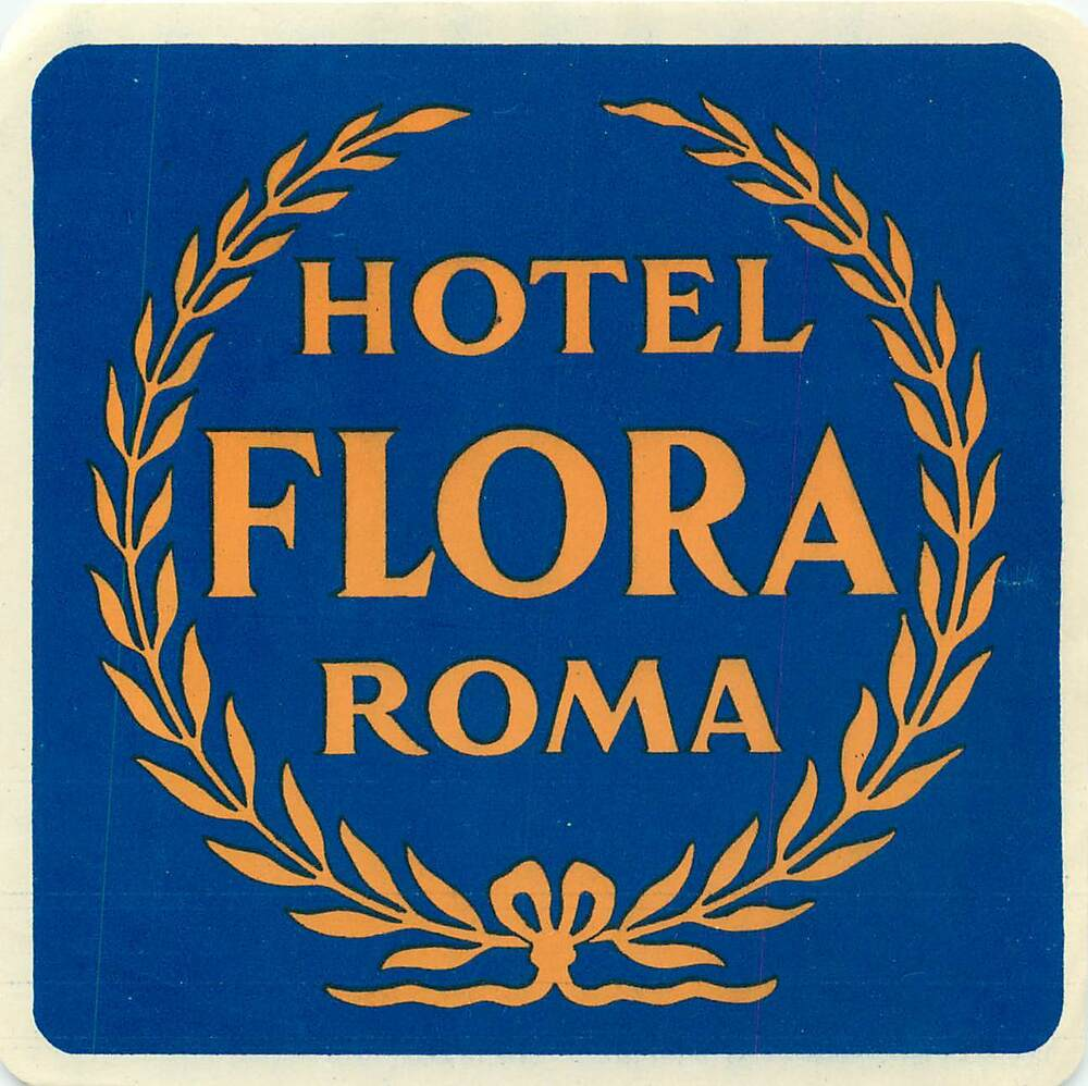 ROME ITALY HOTEL FLORA VINTAGE LUGGAGE LABEL