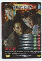 DR WHO CARD - BATTLES IN TIME - INVADER - 526 - TARDIS CREW