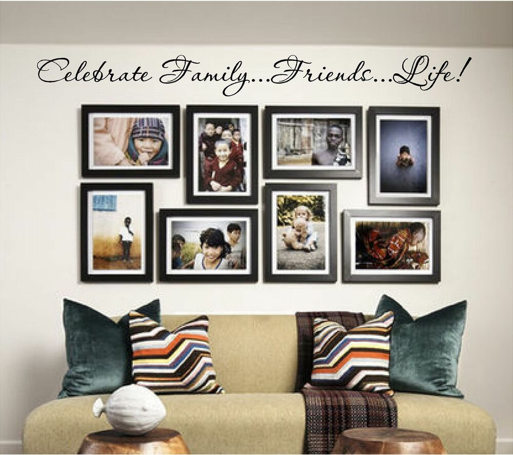 Home Decorations On Ebay Of New Celebrate Family Friends Life Vinyl Wall Art