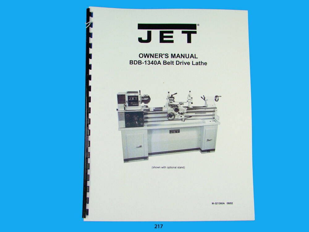 Jet Bdb 1340a Belt Drive Lathe Owners Manual 217 Ebay