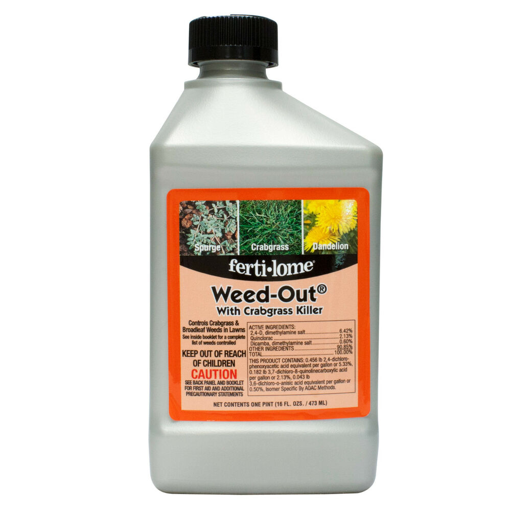 Ferti Lome Weed Out With Crabgrass Killer 1 Pint 2 4 D Grassy Broadleaf Weeds Ebay