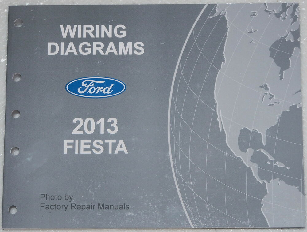 2013 Ford Fiesta Electrical Wiring Diagrams Factory Shop Manual