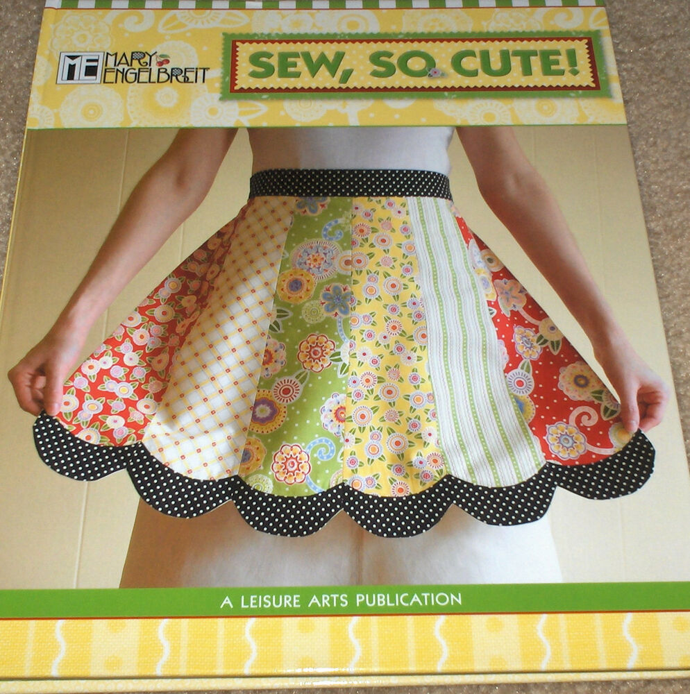 Mary engelbreit sew so cute 26 sewing projects for Household sewing projects