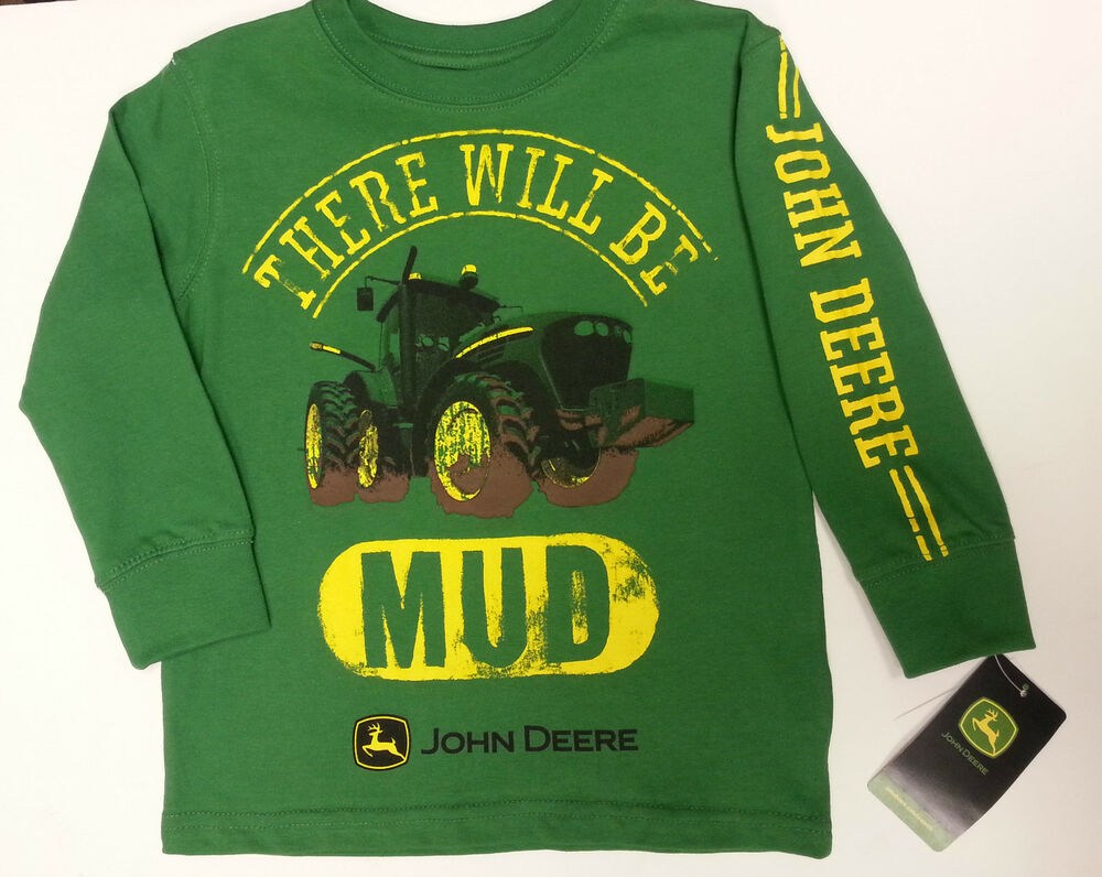 New green l s john deere there will be mud t shirt boys for John deere shirts for kids