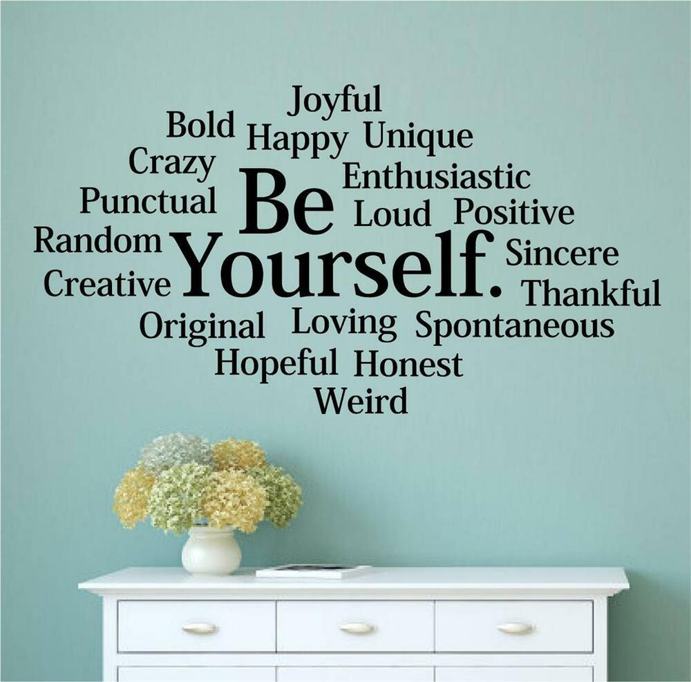 Be yourself bold happy unique vinyl wall decals sticker for Stickers para pared decorativos