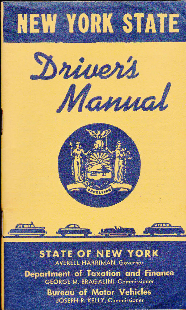 New York State Driver 39 S Manual 1957 Department Of Motor