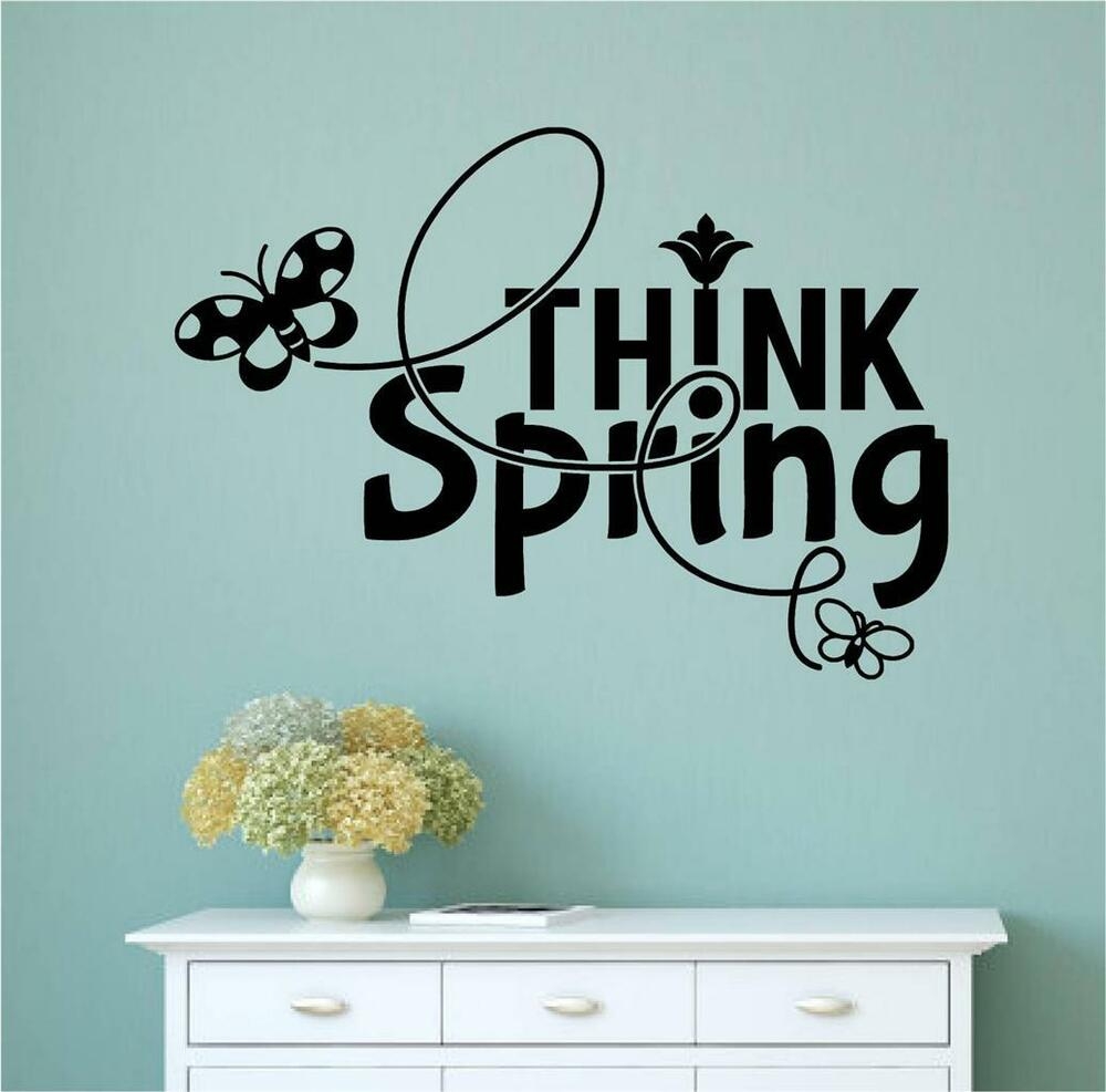 think spring vinyl decal wall stickers words lettering. Black Bedroom Furniture Sets. Home Design Ideas