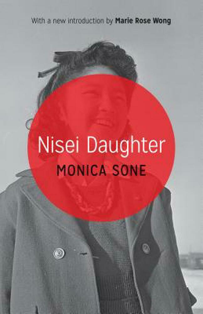 nisei daughter summary Nisei daughter by monica sone [in what do i read next multicultural literature]  » smithsonian institution asian pacific american center.