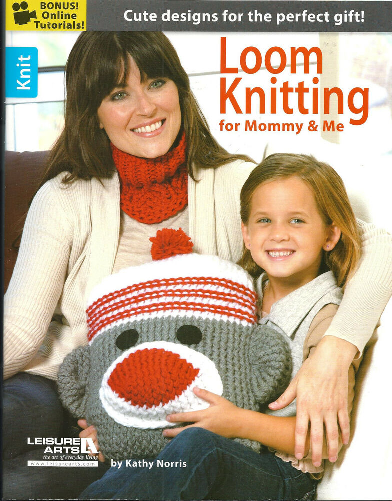 PATTERN BOOK! LOOM KNITTING FOR MOMMY & ME! ANKLETS~BOOTIES~MONKEY PILLOW...