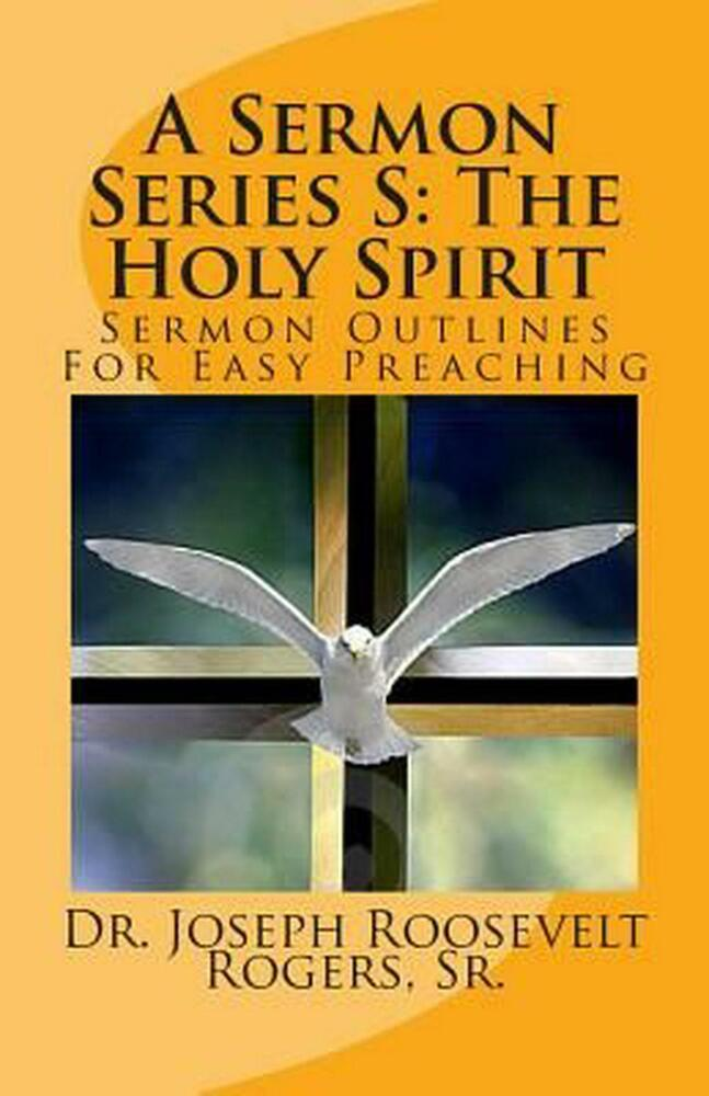Sermon For The Feast Of St Michael All Angels: NEW A Sermon Series S: The Holy Spirit: Sermon Outlines