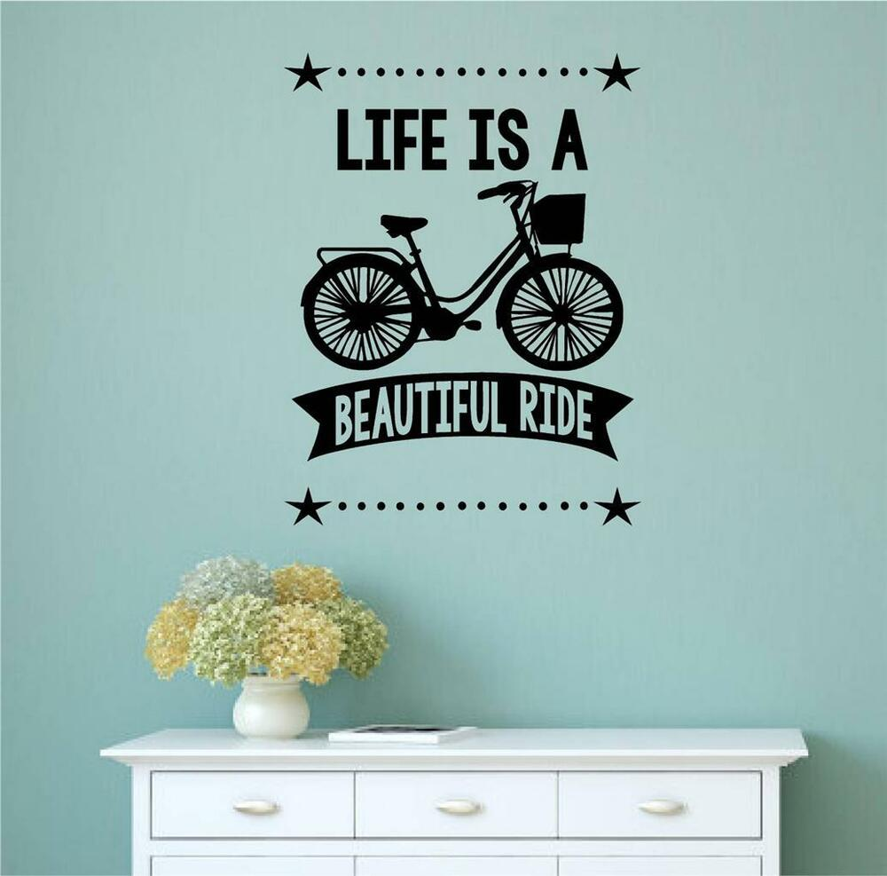 Life Is A Beautiful Ride Vinyl Decal Wall Stickers Words
