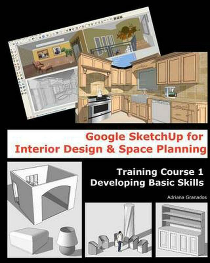 New Google Sketchup For Interior Design Space Planning Training Course 1 Dev 1456331388 Ebay