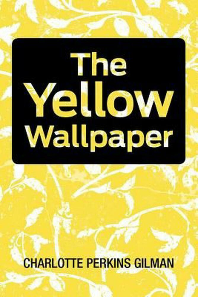 irony in the yellow wallpaper by charlotte perkins gilman Charlotte gilman's yellow wallpaper: summary the yellow wallpaper - a descent into madness in the nineteenth century, women in literature were often portrayed as submissive to men literature of the period often characterized women as oppressed by society, as well as by the male influences in their lives.