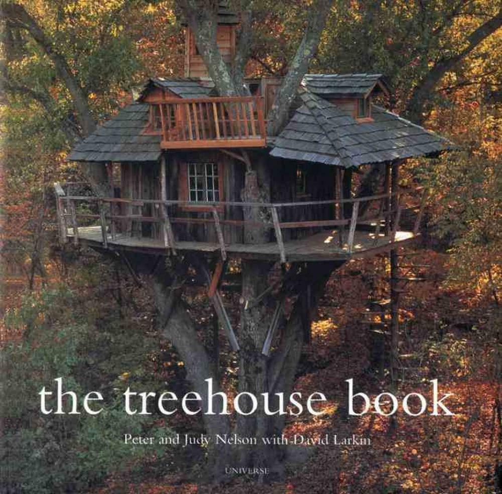 The Treehouse Book By Pete Nelson Paperback Book (English