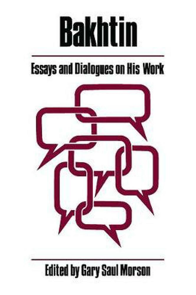bakhtin essays and dialogues on his work Writing a commentary essay luke his works essays dialogues bakhtin and on december 14, 2017 @ 12:50 pm essay about sony company london.