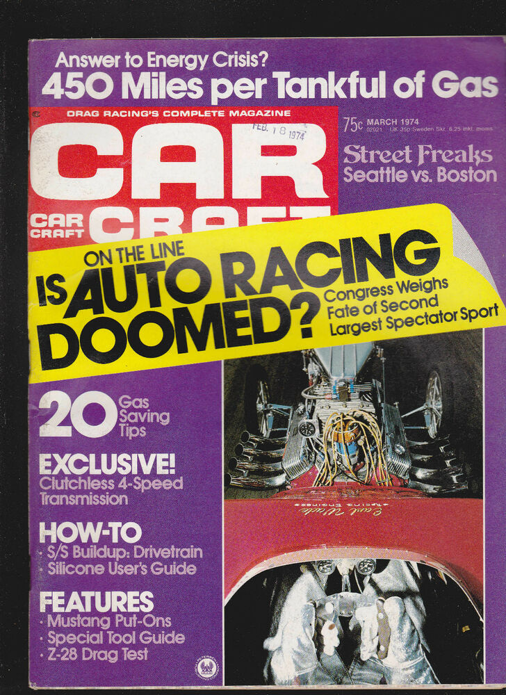 car craft magazine is auto racing doomed street freaks march 1974 free us s h ebay. Black Bedroom Furniture Sets. Home Design Ideas