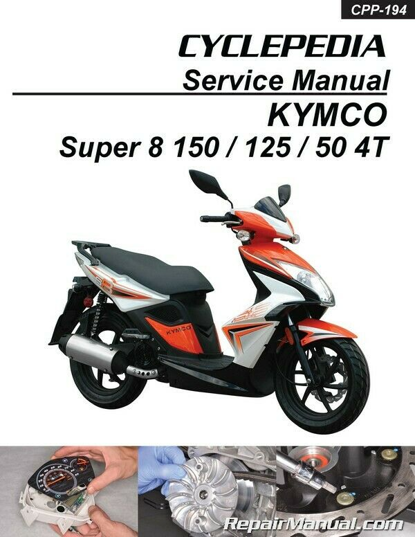 kymco super 8 150 125 50 4t cyclepedia scooter service. Black Bedroom Furniture Sets. Home Design Ideas