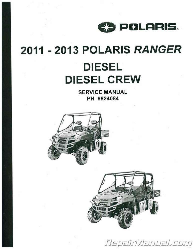 2011 2013 polaris ranger diesel crew utv service manual for 2011 mercedes benz ml350 owners manual