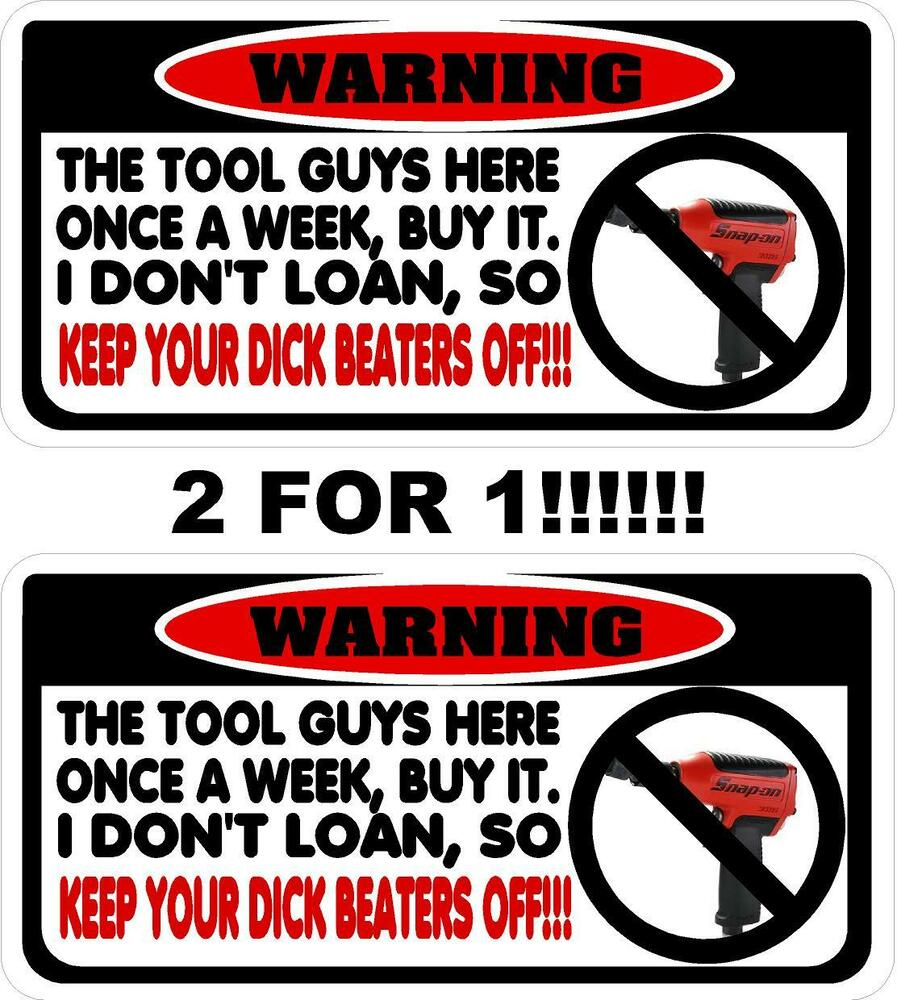 I Don T Loan Tools Decal Snap On Screwdriver 3 8 Impact