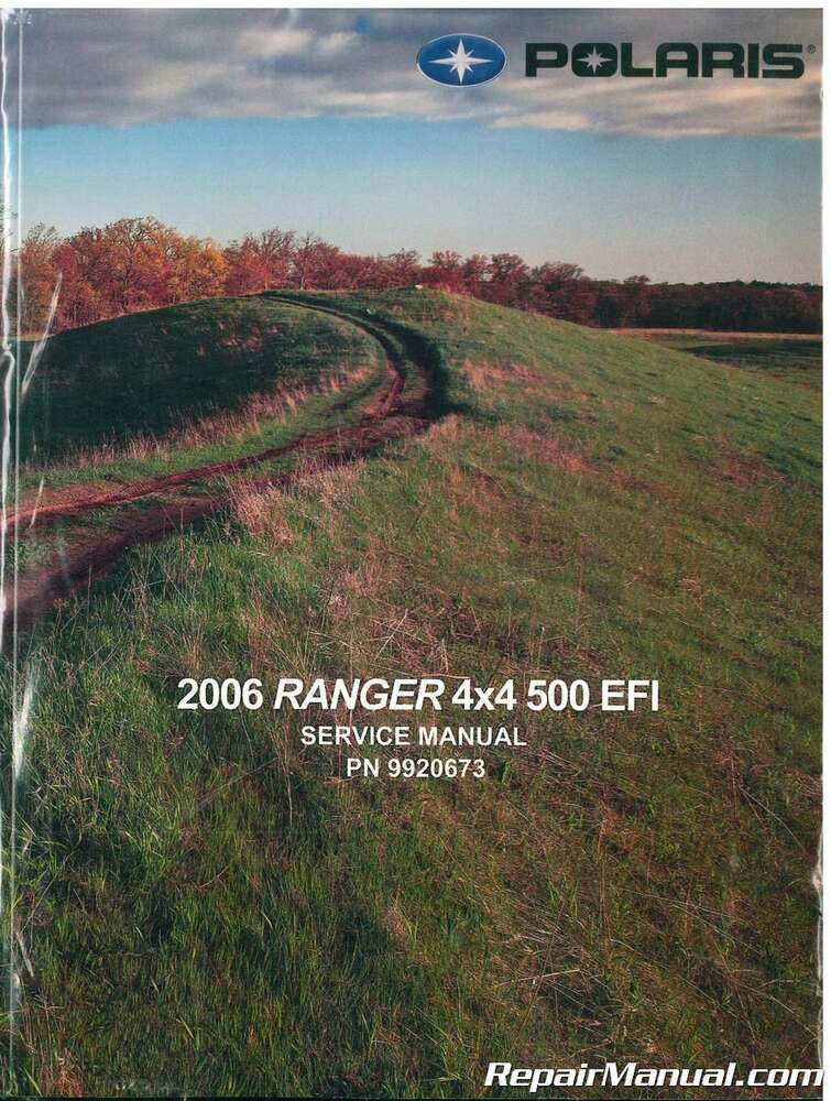 2006 Polaris Ranger 4 X4 500 Efi Service Manual   9920673