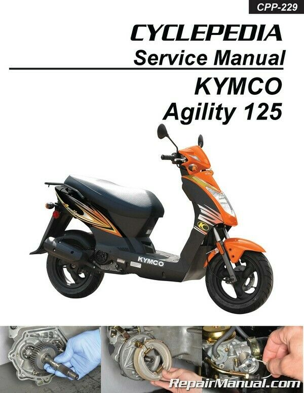 cyclepedia kymco agility 125 scooter printed service manual 800 426 4214 ebay. Black Bedroom Furniture Sets. Home Design Ideas