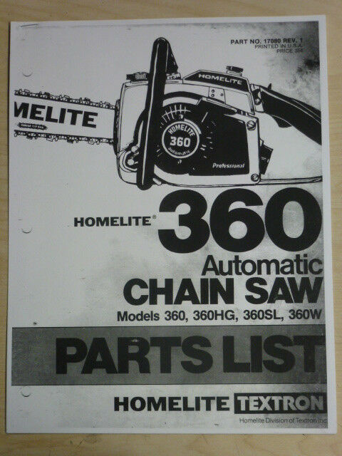 Homelite 360 Chain Saw Parts List Manual Part  17080 Rev  1 360hg 360sl 360w