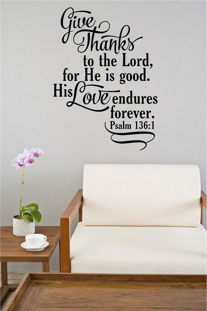 give thanks to the lord bible verse vinyl decal wall sticker words lettering art ebay. Black Bedroom Furniture Sets. Home Design Ideas