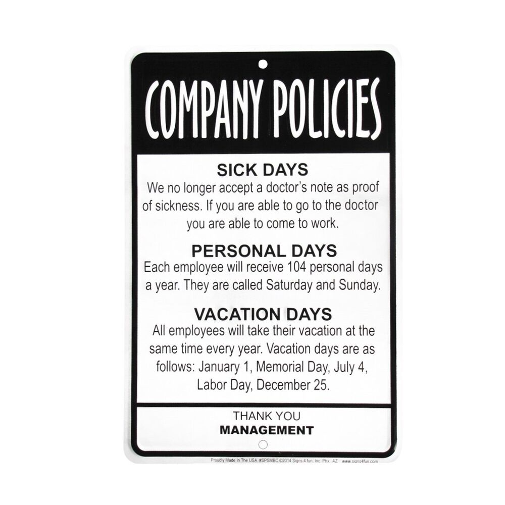 Management Employees Company Policies Sign Funny Work