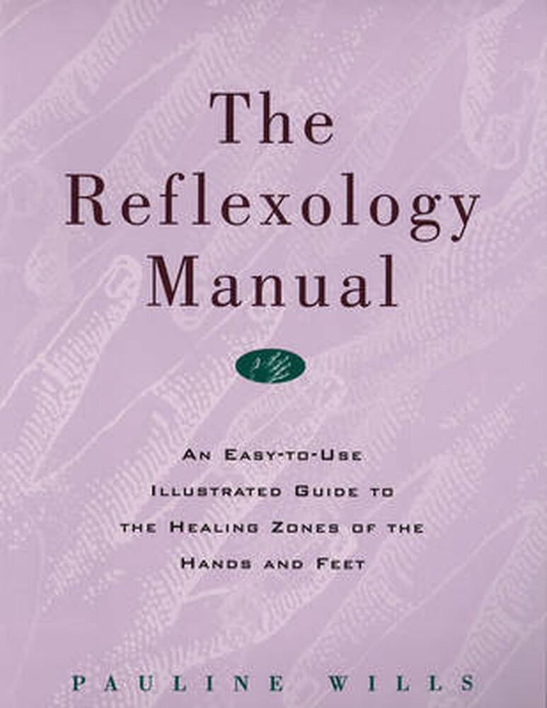 Illustrated Book Cover Zone : The reflexology manual an easy to use illustrated guide