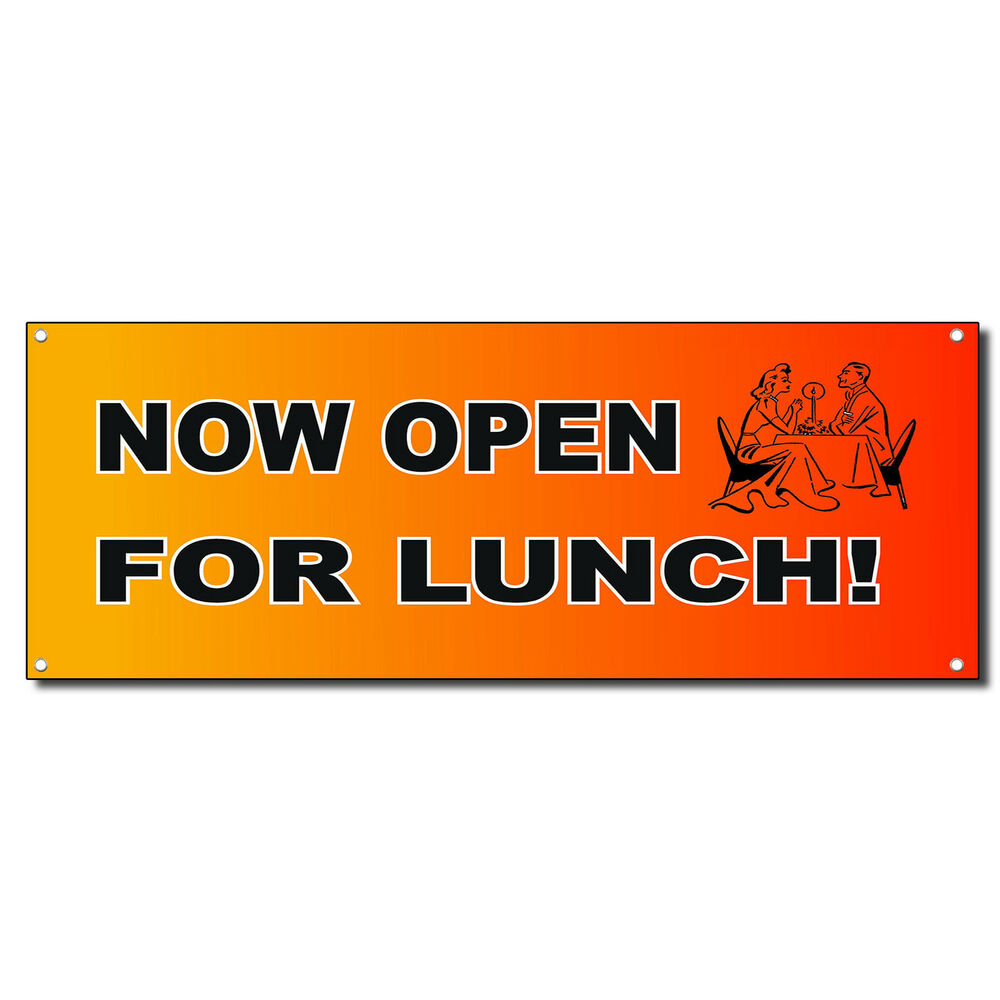 Now Open For Lunch Red Orange 13 Oz Vinyl Banner Sign W
