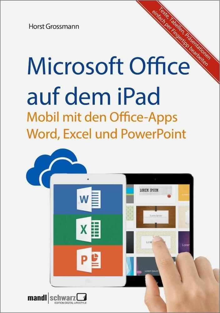 microsoft office auf dem ipad word excel und powerpoint. Black Bedroom Furniture Sets. Home Design Ideas