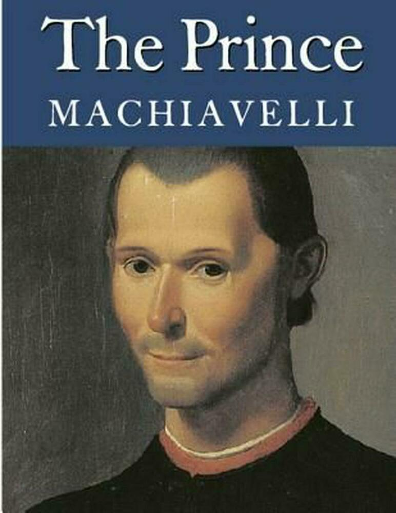 an interpretation of machiavellis book the prince Similarly, tupac, rather makaveli, uses machiavelli's political ideology, shakur's   there are countless books about the slain rapper and numerous celebrities.