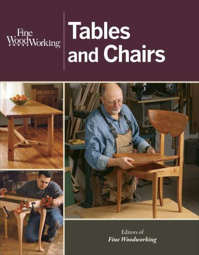 Tables and Chairs by Fine Woodworking Magazine Editors (2014 ...